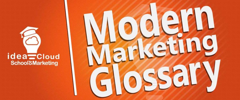 Modern Marketing Glossary